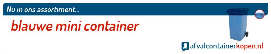 Blauwe mini container voor langdurig en intensief gebruik, eenvoudig online te bestellen bij Afvalcontainerkopen.nl.