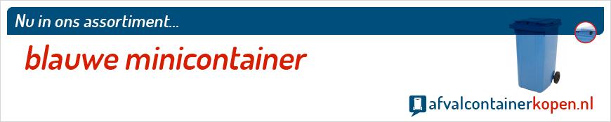 Blauwe minicontainer voor langdurig en intensief gebruik, eenvoudig online te bestellen bij Afvalcontainerkopen.nl.