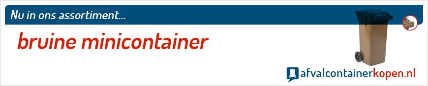 Bruine minicontainer voor langdurig en intensief gebruik, eenvoudig online te bestellen bij Afvalcontainerkopen.nl.