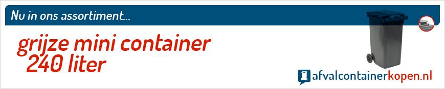 Grijze minicontainer 240 liter voor langdurig en intensief gebruik, eenvoudig online te bestellen bij Afvalcontainerkopen.nl.