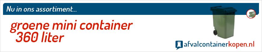Groene mini container 360 liter voor langdurig en intensief gebruik, eenvoudig online te bestellen bij Afvalcontainerkopen.nl.