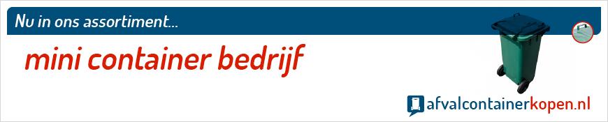 Mini container bedrijf voor langdurig en intensief gebruik, eenvoudig online te bestellen bij Afvalcontainerkopen.nl.
