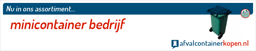Minicontainer bedrijf voor langdurig en intensief gebruik, eenvoudig online te bestellen bij Afvalcontainerkopen.nl.