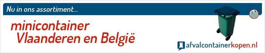 Minicontainer Vlaanderen en België voor langdurig en intensief gebruik, eenvoudig online te bestellen bij Afvalcontainerkopen.nl.