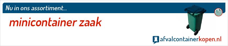 Minicontainer zaak voor langdurig en intensief gebruik, eenvoudig online te bestellen bij Afvalcontainerkopen.nl.
